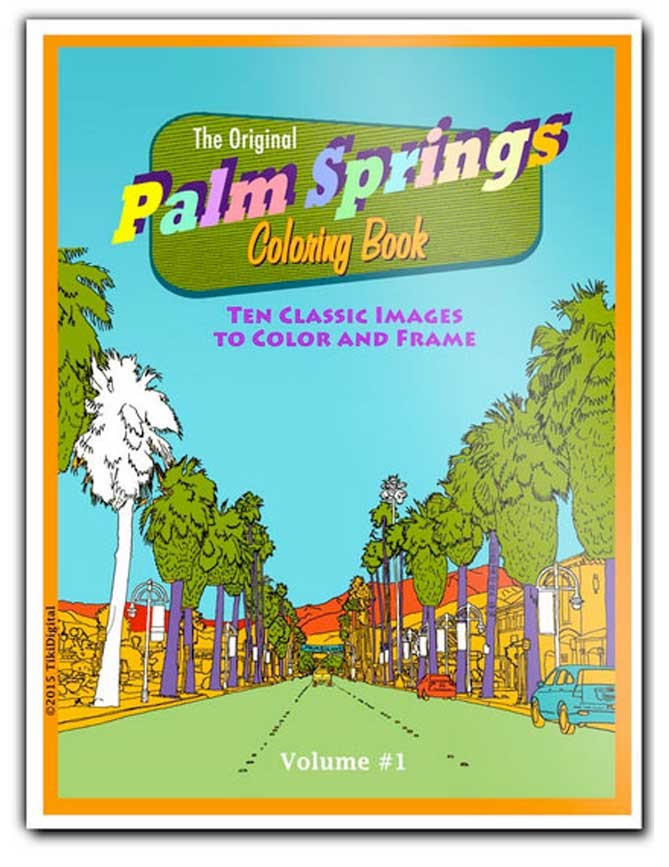 The original Palm Springs coloring book, volume 1