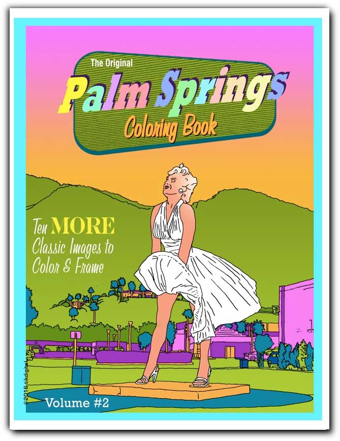 Palm Springs Coloring Book Volume 2